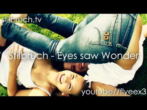 Stilbruch - eyes saw wonder