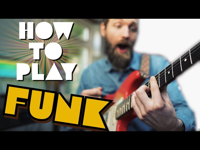 How everyone can play the FUNK! (beginner to PRO)