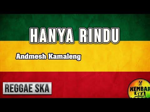 Hanya Rindu Andmesh Cover Reggae Ska Version By Kembar Electone Squad