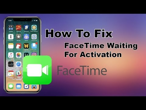 "Fix"" FaceTime Waiting For Activation iPhone X iPhone XR iPad 2019"