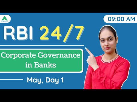 RBI 247 | Corporate Governance in Banks| May Day 1| RBI Grade B 2021-22 - By Tanvi Kaur