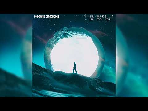 Imagine Dragons - I'll Make It Up You (UPDATED) [Evolve World Tour Series]