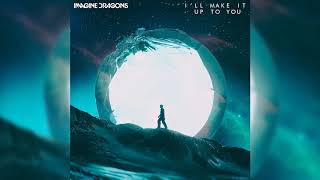 Baixar Imagine Dragons - I'll Make It Up You (UPDATED) [Evolve World Tour Series]