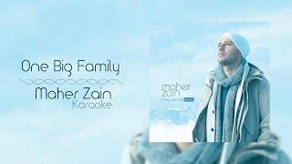 Maher Zain - One Big Family | Karaoke
