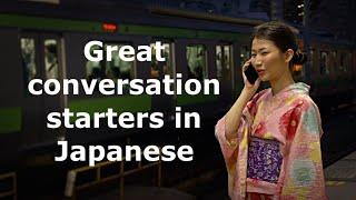 The Best Japanese Conversation Starter