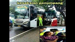 Kesaksian penumpang (kernet bus mira- sumber)