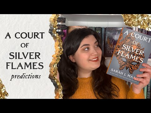 A Court of Silver Flames Predictions