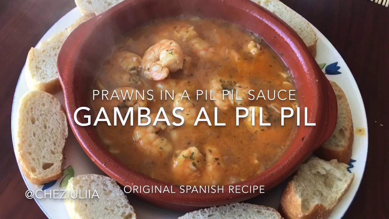Gambas Al Pil Pil Spanish Traditional Recipe Of Prawns Youtube