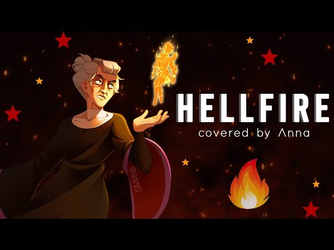 Hellfire (Hunchback Of Notre Dame) 【covered By Anna】  [2019]