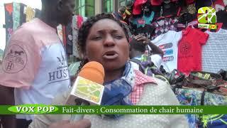 VOX POP : Fait-divers : Consommation De Chair Humaine