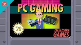 Pc Gaming: Crash Course Games #20