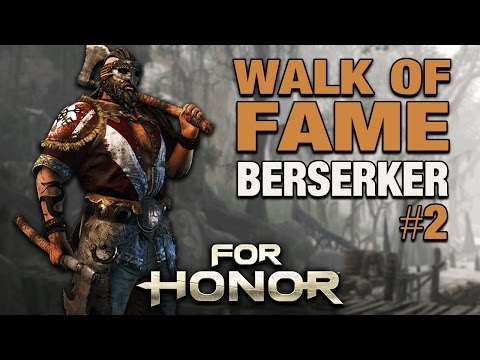 For Honor Gameplay German - Walk of Fame #02 - BERSERKER