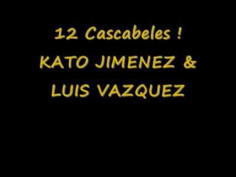 kato jimnez luis vzquez 12 cascabeles original mix