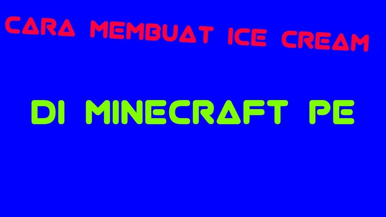 CARA MEMBUAT ICE CREAM STAND DI MIENCRAFT PE / ANDROID #4