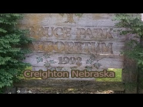 Bruce Park Arboretum - Creighton Nebraska