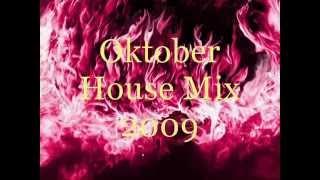 Oktober House Mix 2009