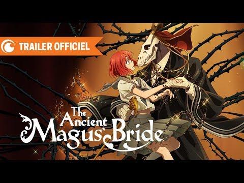 The Ancient Magus Bride - TRAILER OFFICIEL | Crunchyroll