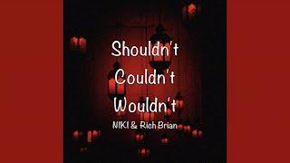Download / Shouldn't Couldn't Wouldn't - NIKI & Rich Brian (Lyrics) /