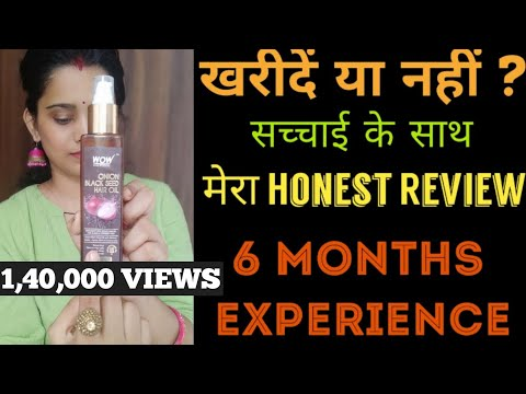 Wow Onion Black Seed Hair Oil Honest Review, Tried myself for 6 months. UNSPONSORED.