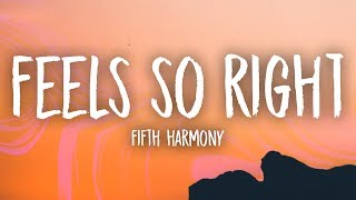 Download Fifth Harmony - Feel So Right (Lyrics) Mp3 and Videos