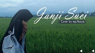 Janji suci - yovie and nuno (cover by mp. hasya)