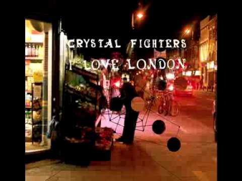 Crystal Fighters  I Love London In Flagranti Vintage Mix