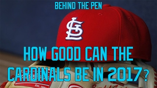 How Good Can The Cardinals Be In 2017?