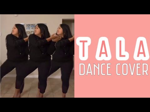TALA DANCE COVER BY SARAH G.