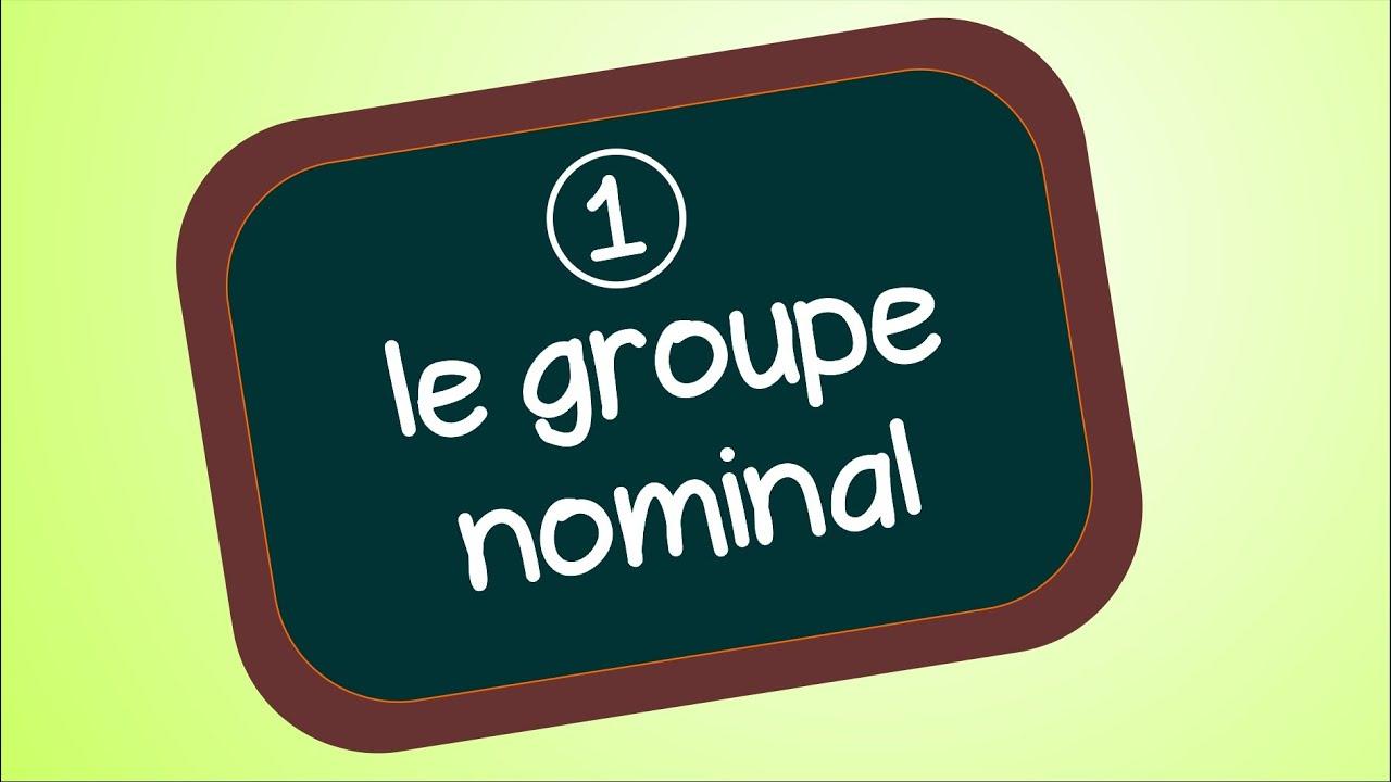 Le groupe nominal - YouTube