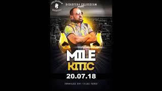 Mile Kitic - Najava koncerta - (Diskoteka Colosseum 20.07.'18)
