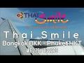 Flight Report ✈︎ Thai Smile WE275 Bangkok to Phuket⎢Thailand Trip