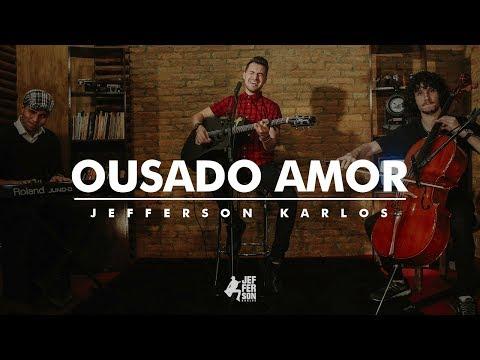ousado-amor---jefferson-karlos-|-reckless-love