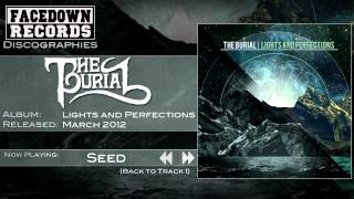 The Burial - Lights and Perfections - Seed