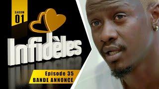 INFIDELES - Saison 1 - Episode 35 : la bande annonce