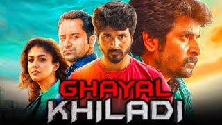 Ghayal Khiladi (Velaikkaran) Action Tamil Hindi Dubbed Full Movie | Sivakarthikeyan, Nayanthara