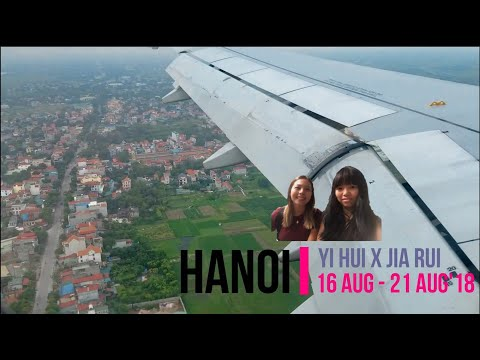 HANOI ADVENTURE FOR 6D5N (Part 1)
