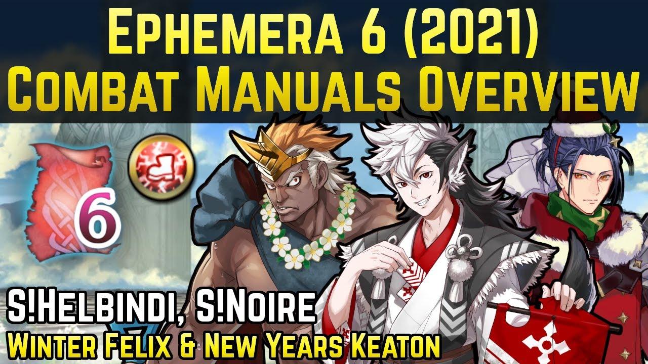 Free Duel A-Skill & 2 Tempest Units - Ephemera 6 (2021) Combat Manuals Overview   Fire Emblem Heroes