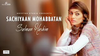 Sachiyan Mohabbatan - Krypton Guys ft. Salman Hashim (Full HD Video)