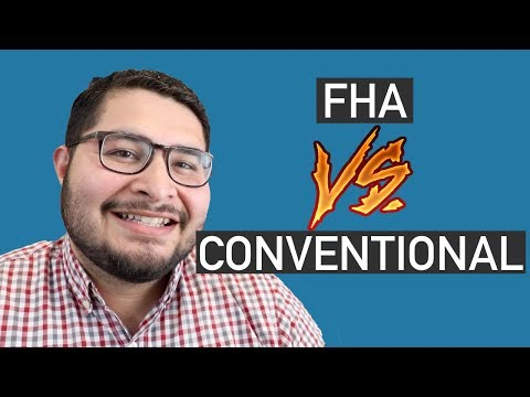 The Difference Between FHA And CONVENTIONAL Home Loans (pros And Cons)