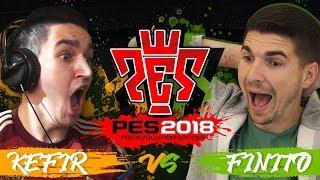 KEFIR VS FINITO | ПЕРВЫЙ ВАГЕР В PES