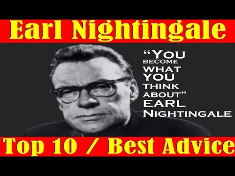 Earl Nightingale The Dean of Personal Development Top 10 Best Development Advice