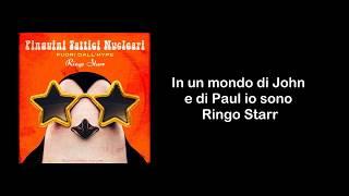 Pinguini Tattici Nucleari- Ringo Starr (Lyric  - Sanremo 2020)