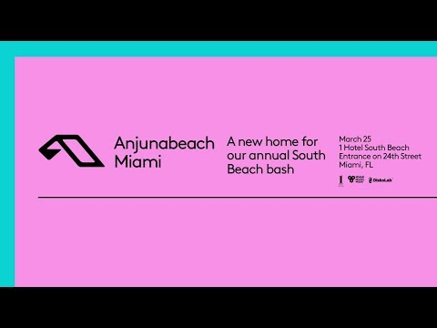 Anjunabeach: Anjunabeats at Miami Music Week 2018 - On Sale Now