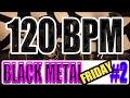 120 BPM - Black Metal Friday #2 - 4/4 Drum Track - Metronome