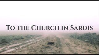 To the Church in Sardis