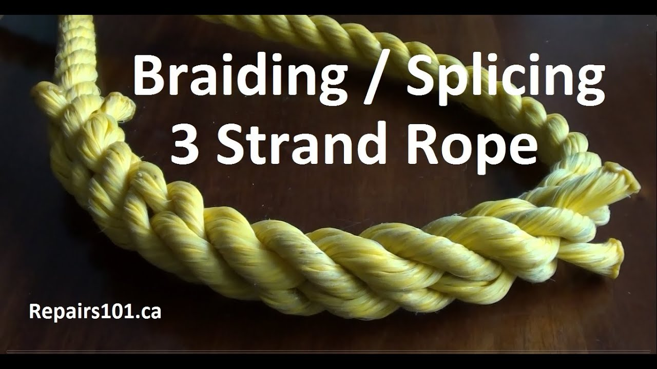 Braiding / Splicing 3 Strand Rope - YouTube