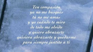 Una lágrima no basta - Los Temerarios (Letra)