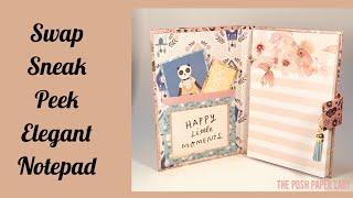 Swap Sneak Peek-Elegant Notepad