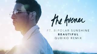 The Avener – Beautiful [ Qubiko Remix ]