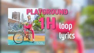 Playground 1시간 반복 가사 (1Hour Loop Lyrics) - ABIR